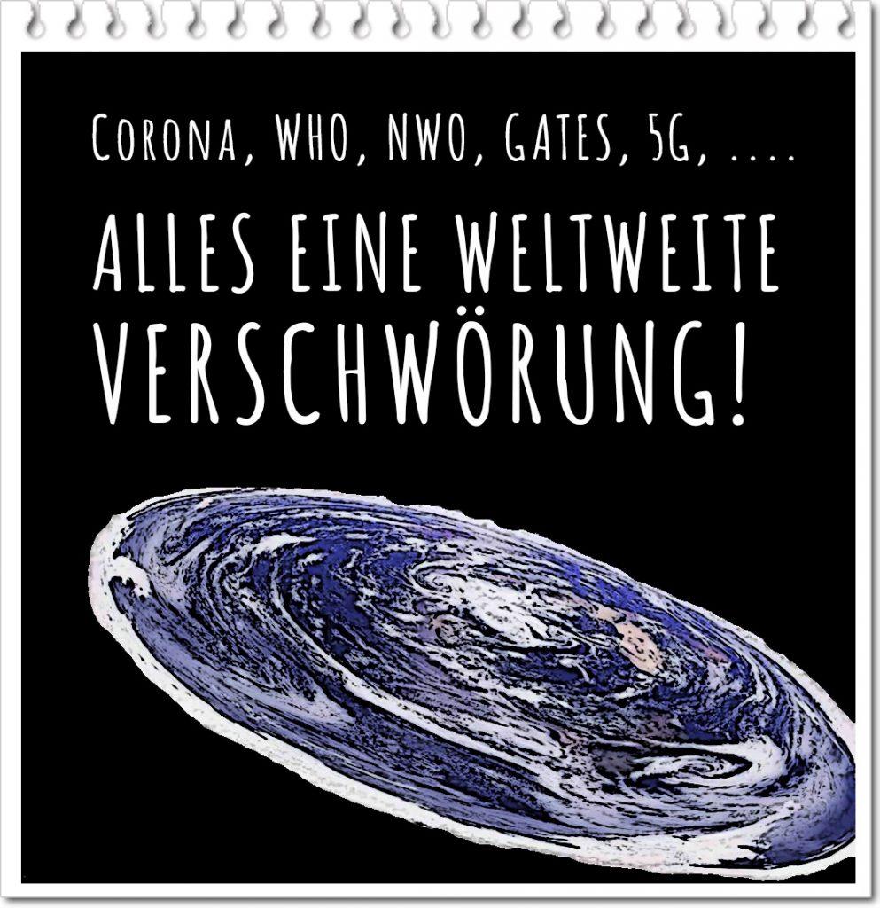CORNA, WHO, NWO, GATES, 5G ...  alles eine weltweite Verschwörung!